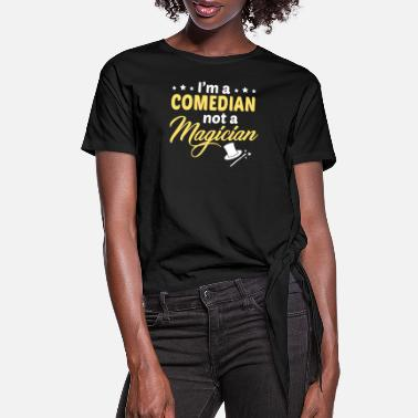 Comedian Comedian - Women's Knotted T-Shirt