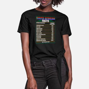 South South African Facts Tshirt - Women's Knotted T-Shirt