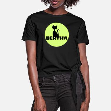 First Name Bertha name first name - Women's Knotted T-Shirt