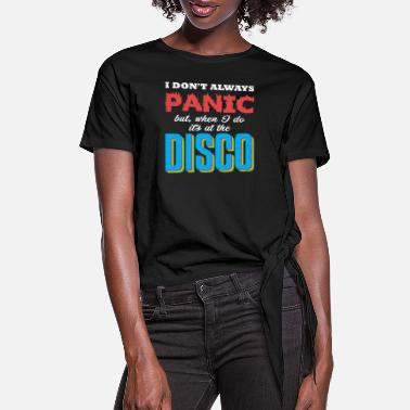 Panic Panic @ Disco - Women's Knotted T-Shirt