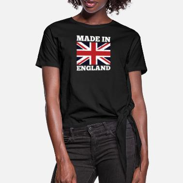 England Made In England Great Britain National Union Jack - Women's Knotted T-Shirt