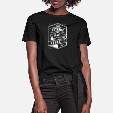 Extreme Sports Extreme Sports Extreme Sports Extreme Sports - Women's Knotted T-Shirt