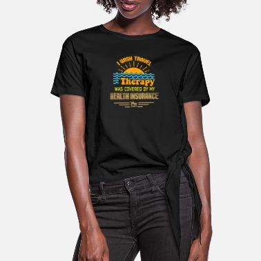 Travel Bug Traveling Travel Bug quote world travel backpacker - Women's Knotted T-Shirt