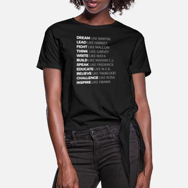 Leaders Black History Leaders Black Lives Matter Afro Obam - Women's Knotted T-Shirt