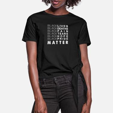 Black People Black Lives Matter - Proud black People - Women's Knotted T-Shirt