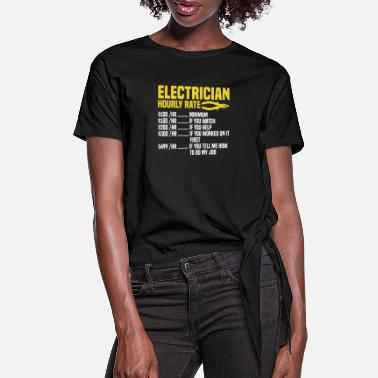 Electricista Electrician Hourly Rate Wire Electricista Sparky E - Women's Knotted T-Shirt