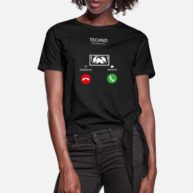 Techno Call Mobile Anruf TECHNO DJ ELECTRO - Women's Knotted T-Shirt