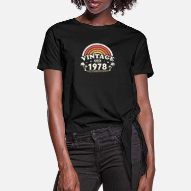 Old School Vintage Since 1978, Birthday Gift For Men And - Women's Knotted T-Shirt