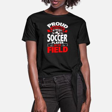 Mother Proud Soccer Mother - Women's Knotted T-Shirt