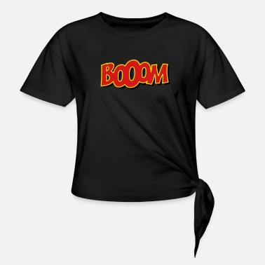 Explotion booom - Women's Knotted T-Shirt