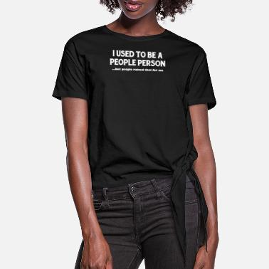 Slogan FUNNY PEOPLE PERSON SLOGAN - Women's Knotted T-Shirt