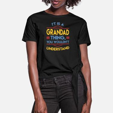 Grandad grandad 1a.png - Women's Knotted T-Shirt