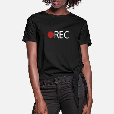 Record REC Record Recording - Women's Knotted T-Shirt