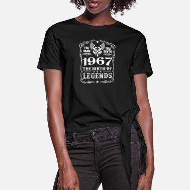 1967 Chevy Nova 1967 - 1967 the birth of legends awesome t-shirt - Women's Knotted T-Shirt