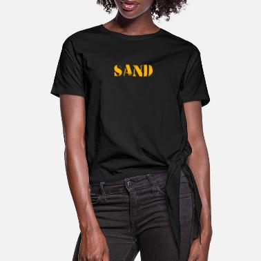 Sand Sand - Women's Knotted T-Shirt