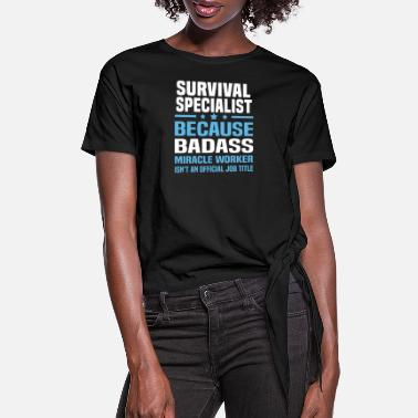 This Badass Survived Survival Specialist - Women's Knotted T-Shirt