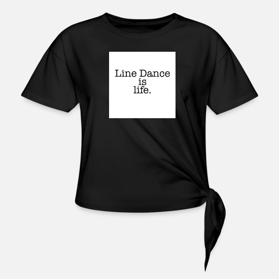 Line T-Shirts - Line Dance - Women's Knotted T-Shirt black
