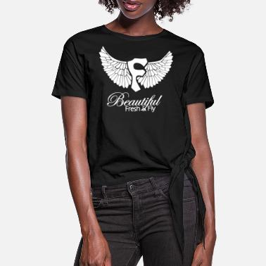 Fly Beautiful Fresh & Fly - Women's Knotted T-Shirt