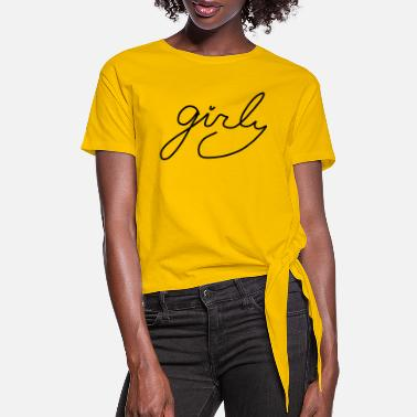 Girlie Girly - Women's Knotted T-Shirt