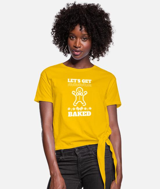 New Years T-Shirts - Let's Get Baked Smoking Weed Funny Christmas Gift - Women's Knotted T-Shirt sun yellow