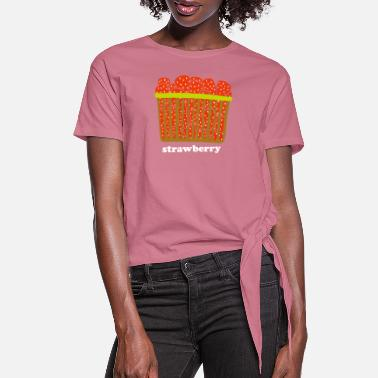 Strawberry Berry Basket T Shirt - Women's Knotted T-Shirt