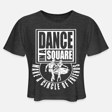 Dance In A Square - Women's Cropped T-Shirt