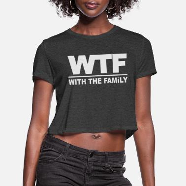 Vacation wtf_with_the_family - Women's Cropped T-Shirt