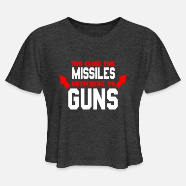 Goose Too Close For Missiles Switching To Guns - Women's Cropped T-Shirt