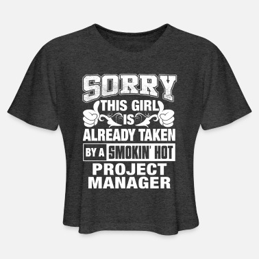 Smokin Project Manager Wife, Lover or Girlfriend Gift - Women's Cropped T-Shirt