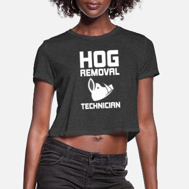 Hutning Hog Removal Technician Hunting Boar Pig - Women's Cropped T-Shirt