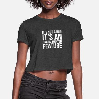 Code Programmer Funny Gift Idea - Women's Cropped T-Shirt