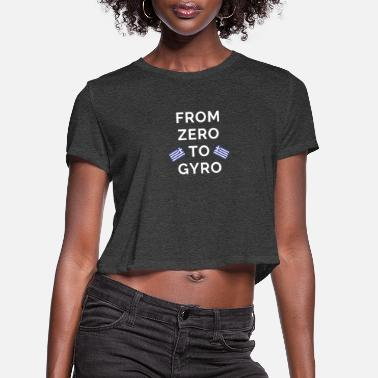 Greece From Zero To Gyro Greek Price Greece Flag Ellas - Women's Cropped T-Shirt