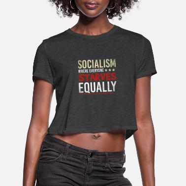 Anti Anti Socialism - Women's Cropped T-Shirt