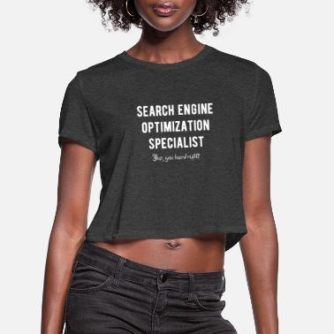 Keyword SEO Specialist Funny - Women's Cropped T-Shirt