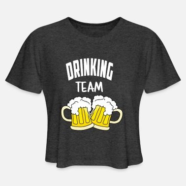 Drink Team Drinking Team - Women's Cropped T-Shirt