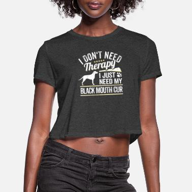 Mouth Black Mouth Cur Dog Owner Cool Dog Gift - Women's Cropped T-Shirt