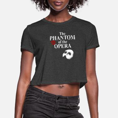 Opera The phantom of the opera - t-shirt for fans - Women's Cropped T-Shirt