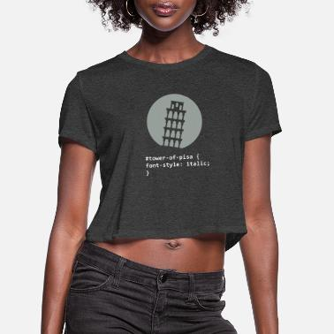 Inclined Tower The Tower Of Pisa - Women's Cropped T-Shirt
