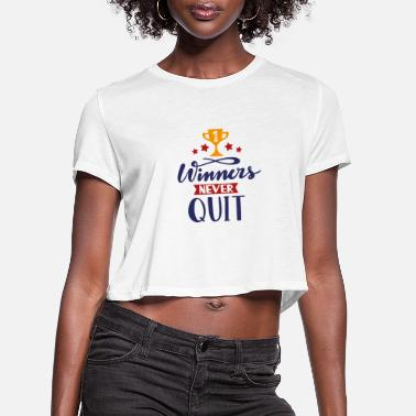Rugby Winners nevers quit - Women's Cropped T-Shirt