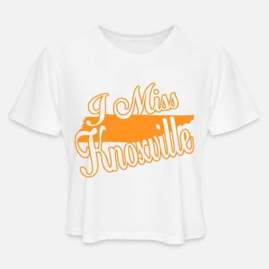 Knoxville Knoxville - i miss knoxville - Women's Cropped T-Shirt