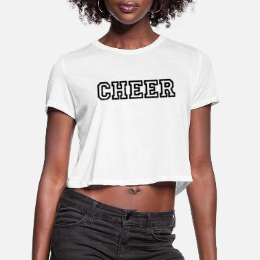 Jubilation Cheer - Cheers - Applaus - Jubilate - Exult - Women's Cropped T-Shirt