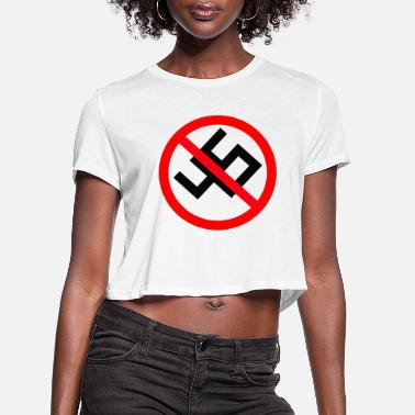 Anti Nazis anti nazi - Women's Cropped T-Shirt