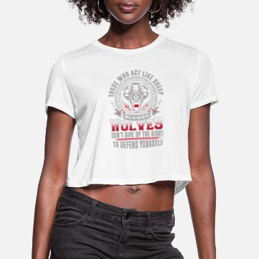 Vfl Wolves - Wolves - those who act like sheep will - Women's Cropped T-Shirt