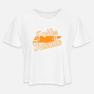 Knoxville i miss knoxville - Women's Cropped T-Shirt