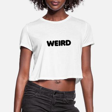 Lovely strange - Women's Cropped T-Shirt