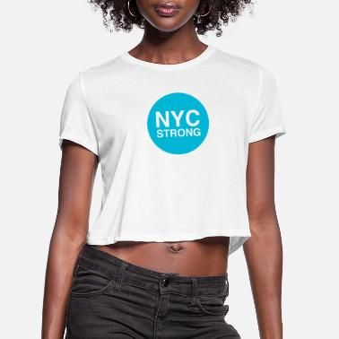 Nyc nyc strong - Women's Cropped T-Shirt