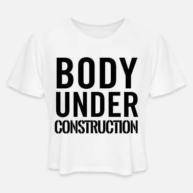 Body Body under construction - Women's Cropped T-Shirt