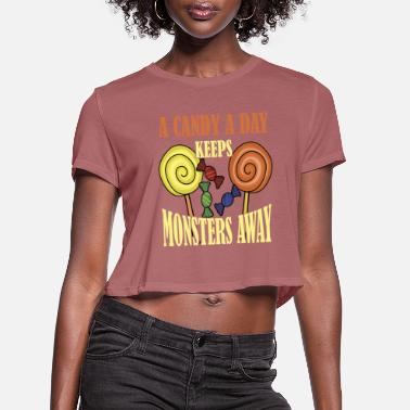 Grave A Candy A Day Keeps Monsters Away Halloween Saying - Women's Cropped T-Shirt
