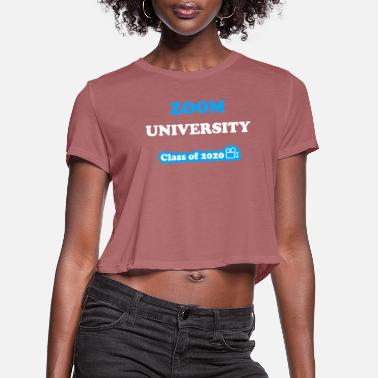 Gobelin Zoom University Class Of 2020 Gobelin - Women's Cropped T-Shirt
