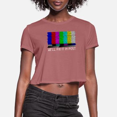 Filmmaker Filmmaker Fix it in Post Cinematographer - Women's Cropped T-Shirt